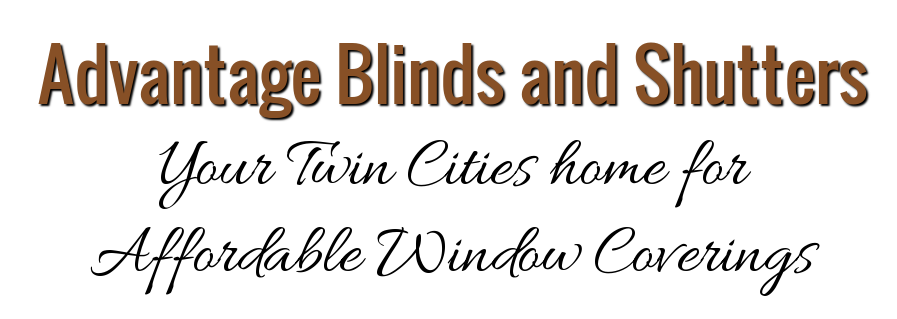 Advantage Blinds and Shutters - Your Twin Cities home for affordable Affordable Blinds, Shutters, Window Coverings and Window Treatments in Woodbury MN
